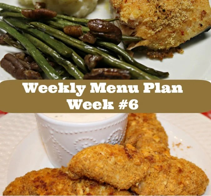 Weekly Menu Plan. Week #6.intelligentdomestications.com