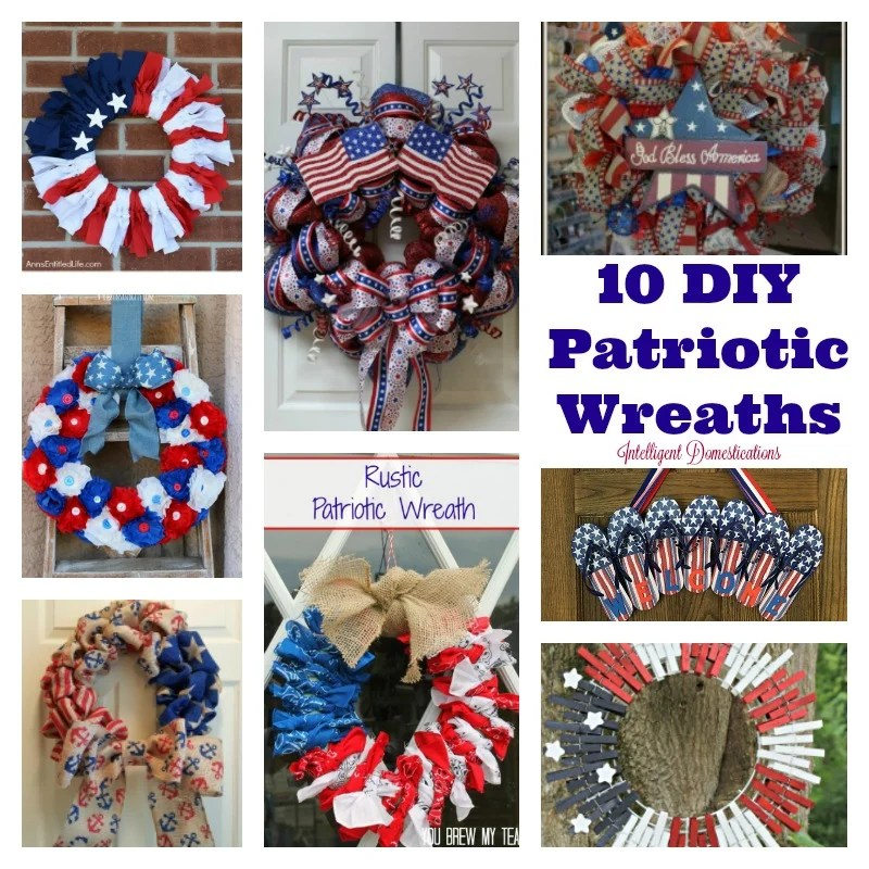 10 DIY Patriotic Wreaths for your front door decor