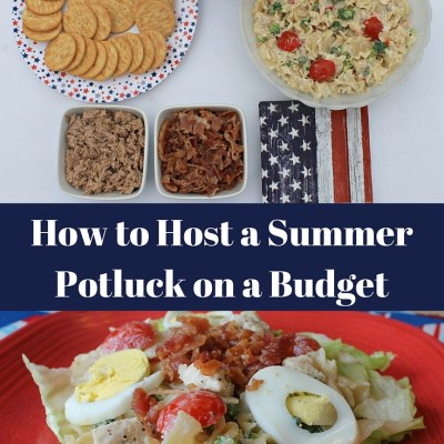 How To Host A Summer Potluck on a Budget {+Giveaway}
