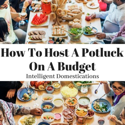 How To Host A Summer Potluck on a Budget