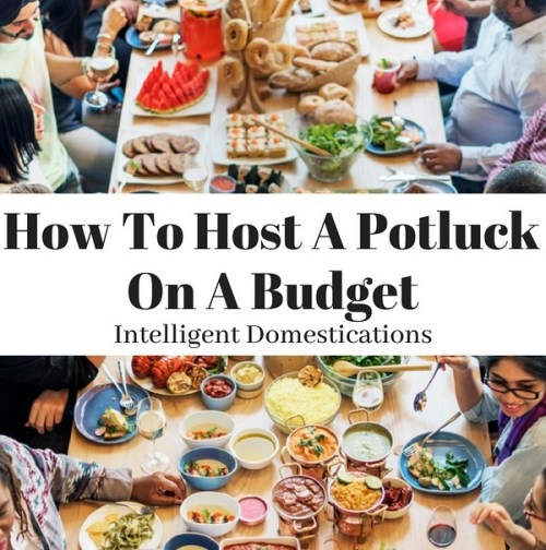 How To Host A Potluck On A Budget. Budget saving tips for hosting a potluck. #potluck #potluckideas #budgetpartyideas #party