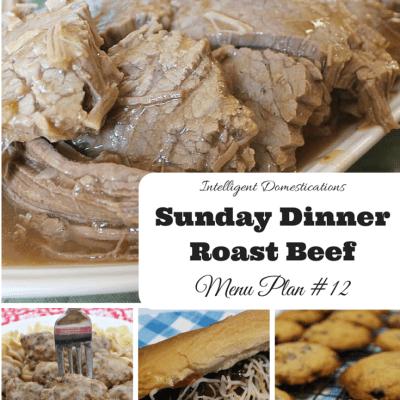 Sunday Dinner Roast Beef and Menu Plan #12