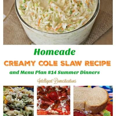 Summer Menu Plan #14 with Homemade Creamy Cole Slaw
