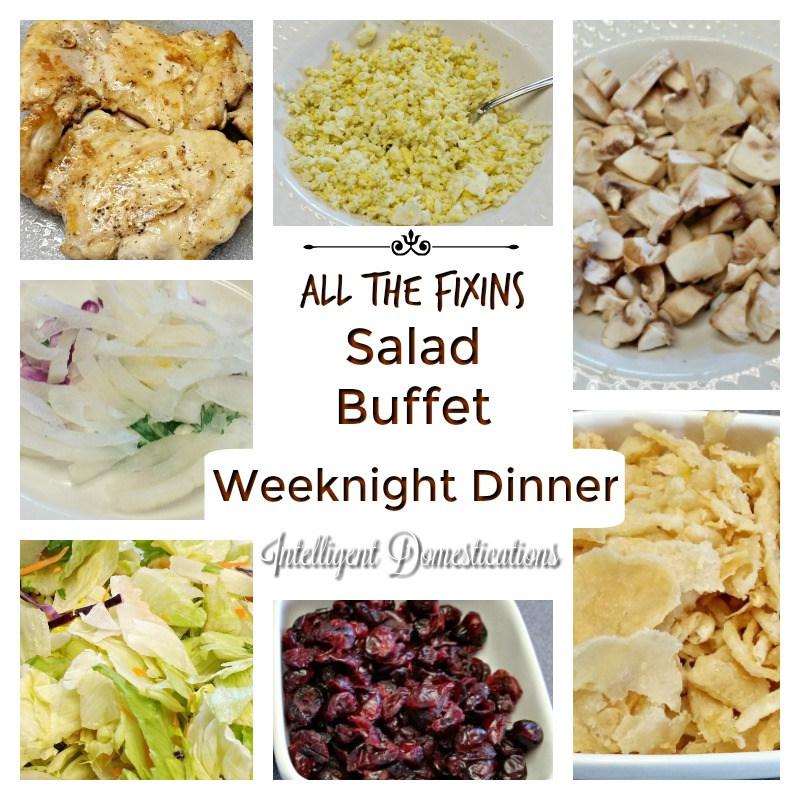 Our All the Fixins Salad Buffet Weeknight dinner consist of all our favorite salad toppings. I just pile it all up on the kitchen island and we help ourselves