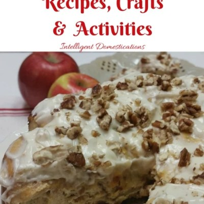 60 Plus Apple Recipes Crafts & Activities