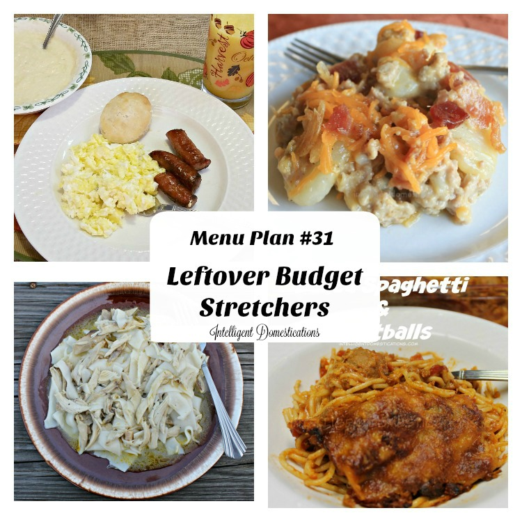 menu-plan-31-leftover-budget-stretchers-intelligentdomestications-com