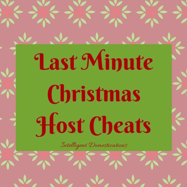 Last Minute Christmas Host Cheats