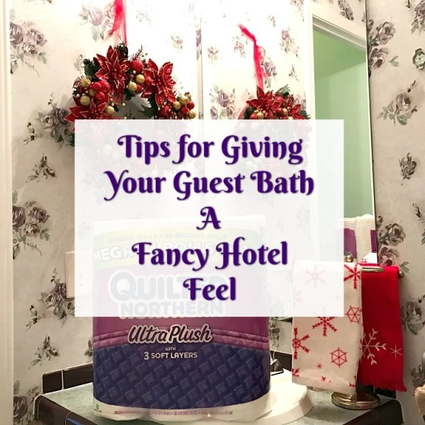 Tips for giving your guest bath a fancy hotel feeling
