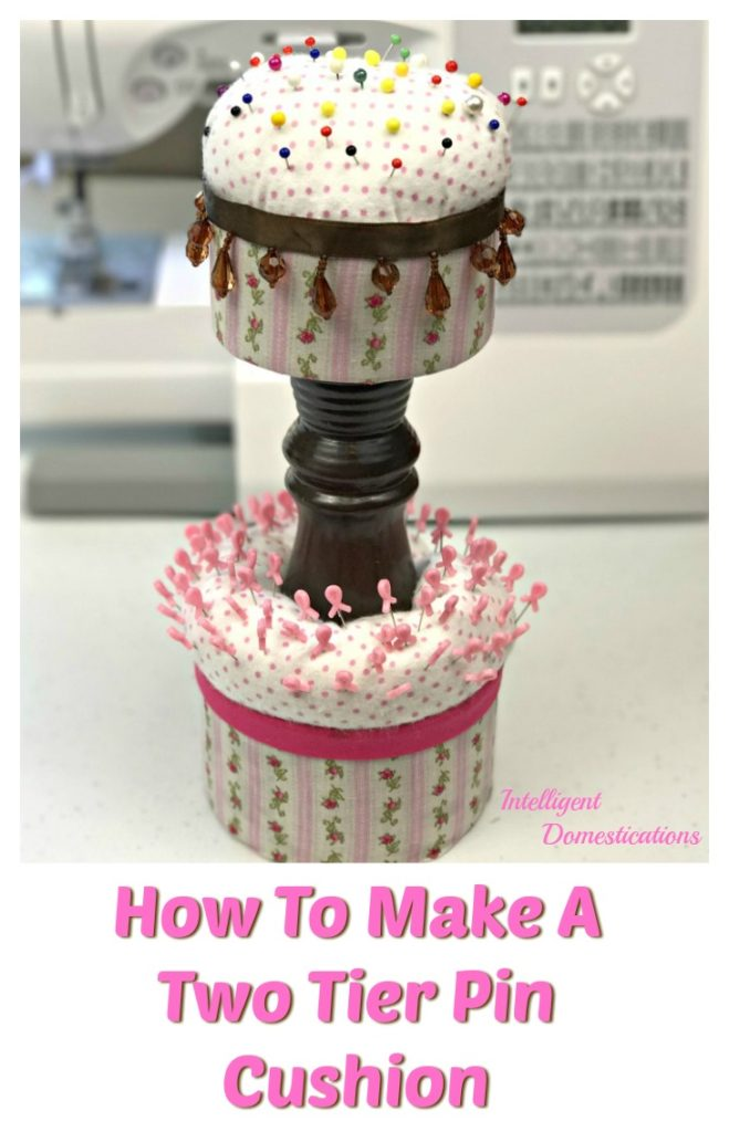 How To Make A Two Tier Pin Cushion at Intelligent Domestications