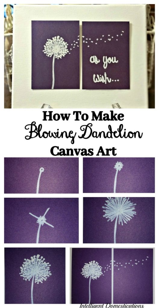 how to make blowing dandelion canvas art for your home or office
