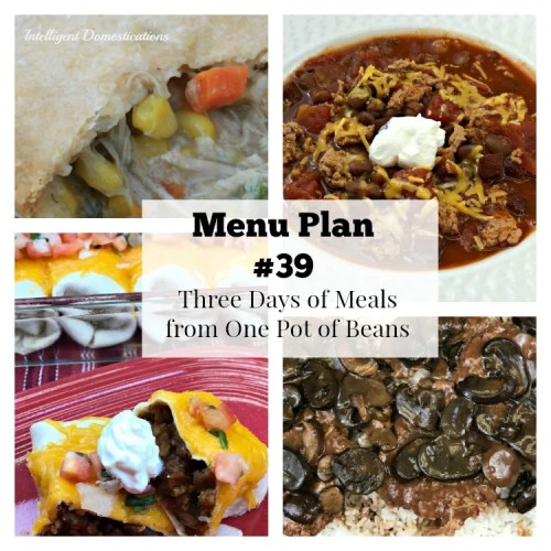 Menu Plan #39 Three Days of Meals from One Pot of Beans