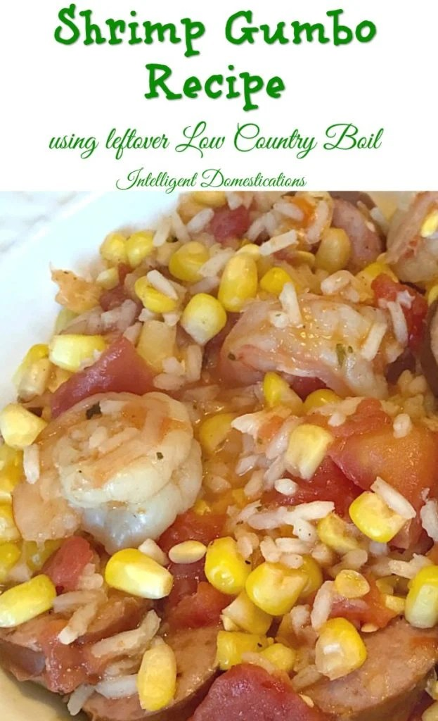 How to Use your leftover Low Country Boil for a pot of Shrimp Gumbo with this easy recipe
