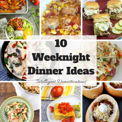 10 Weeknight Dinner Ideas Plus Merry Monday Link Party #145
