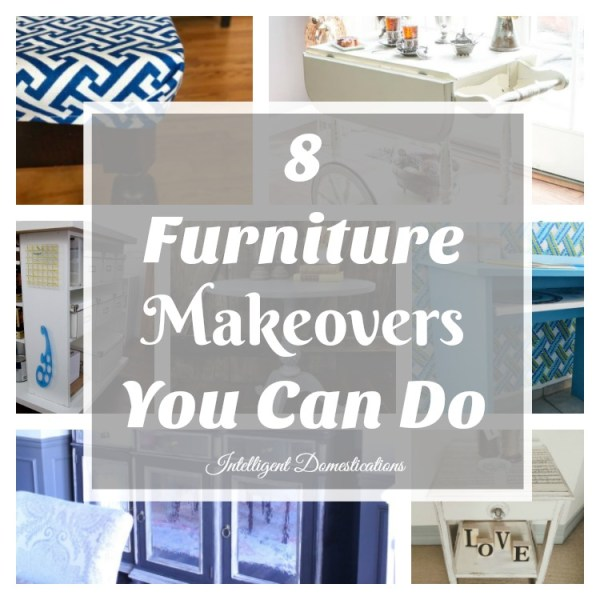8 Furniture Makeover Projects You Can Do