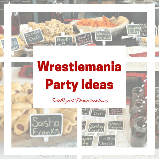 WWE Wrestlemania Party Ideas including pun name foods and decor ideas. #wrestlingparty