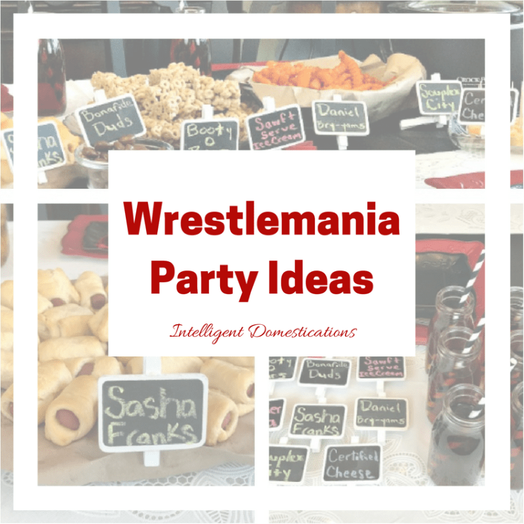 WWE Wrestlemania Party Ideas including pun name foods and decor ideas