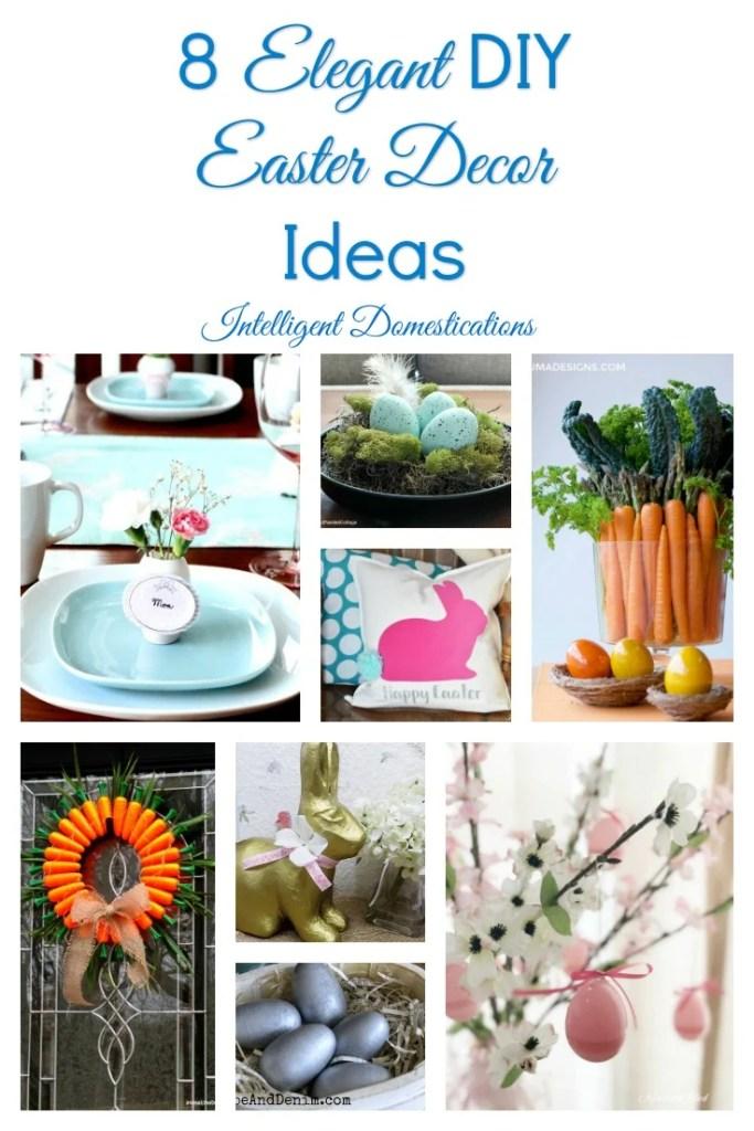 8 Elegant DIY Easter Decor Ideas