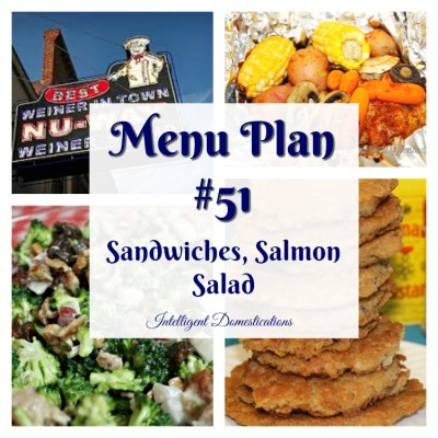 Menu Plan #51 Sandwiches Salmon & Salad