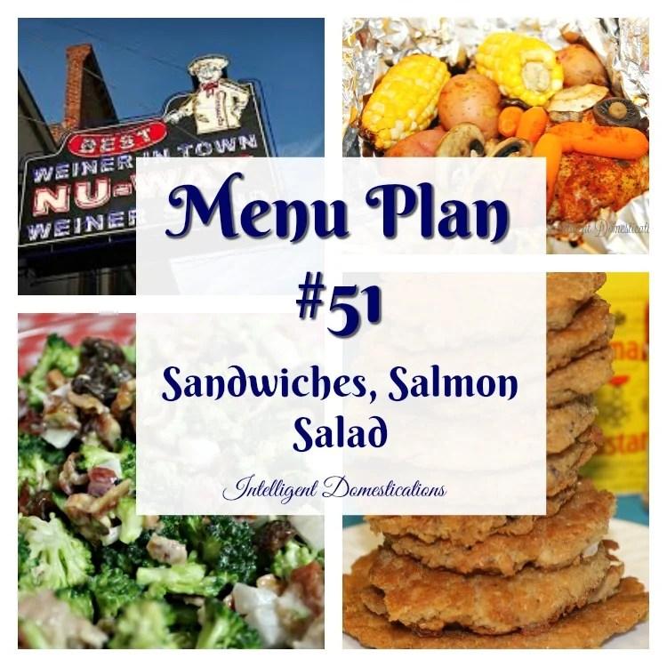 Menu plan #51 Sandwiches, Salmon and Salad