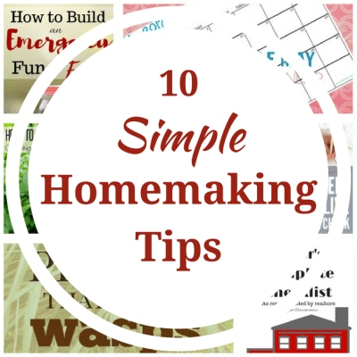 10 Simple Homemaking Tips & Merry Monday Link Up #153