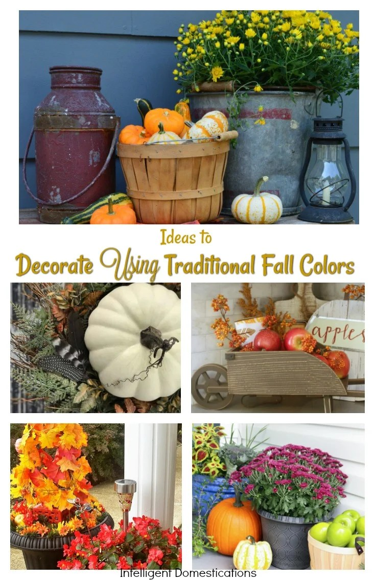 Home decor using traditional fall colors merry monday 173 intelligent domestications Traditional home decor pinterest