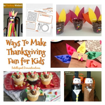 Ideas To Make Thanksgiving Fun For Kids & Merry Monday Link Up #181