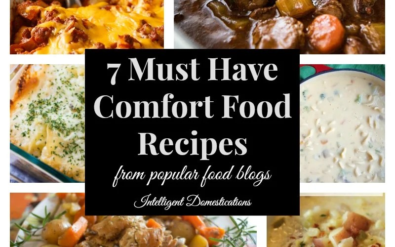 7 Must Have Comfort Food Recipes Shared At Merry Monday