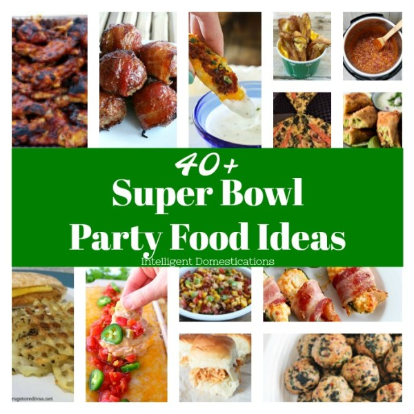 40+ Super Bowl Party Food Ideas . Football party food. Super Bowl Party food. Merry Monday Features #189 #superbowl #football