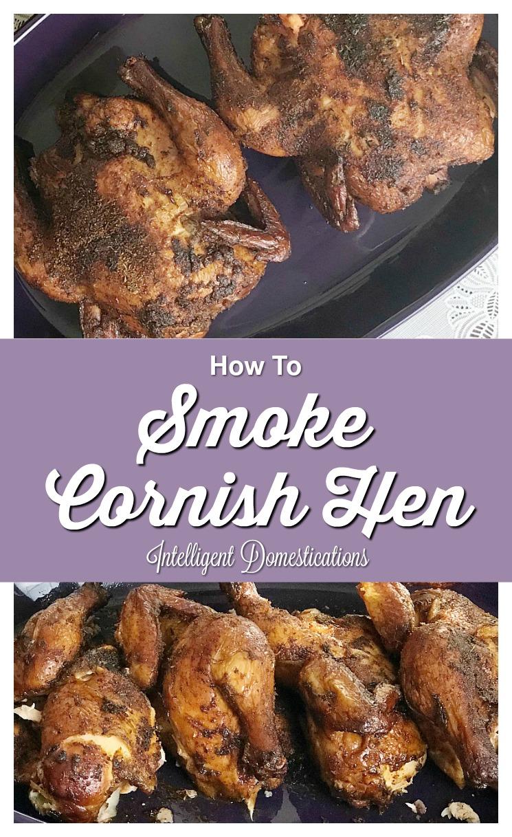 How To Smoke A Cornish Hen. Smoked Cornish Hen Rub recipe. Cornish Hen recipe