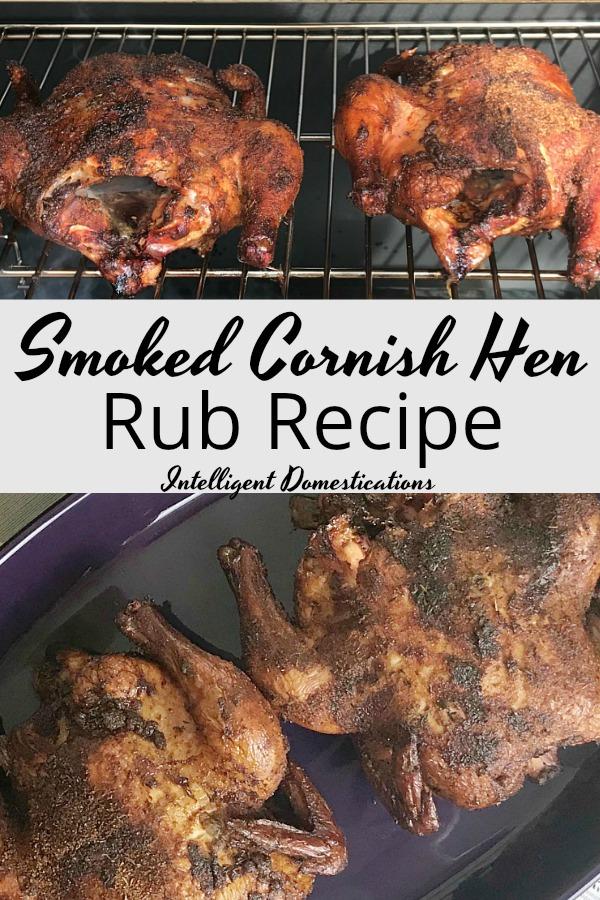 Recipe for Smoked Cornish Hen Rub. How to smoke a cornish hen. Cornish Hen recipe.