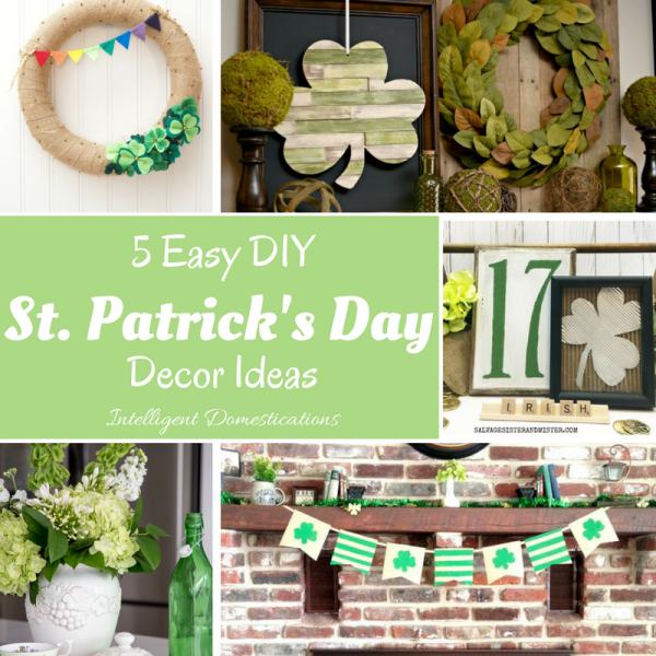 Easy St. Patrick's Day DIY Decor Ideas. Make simple St. Patrick's Day Decor for your home