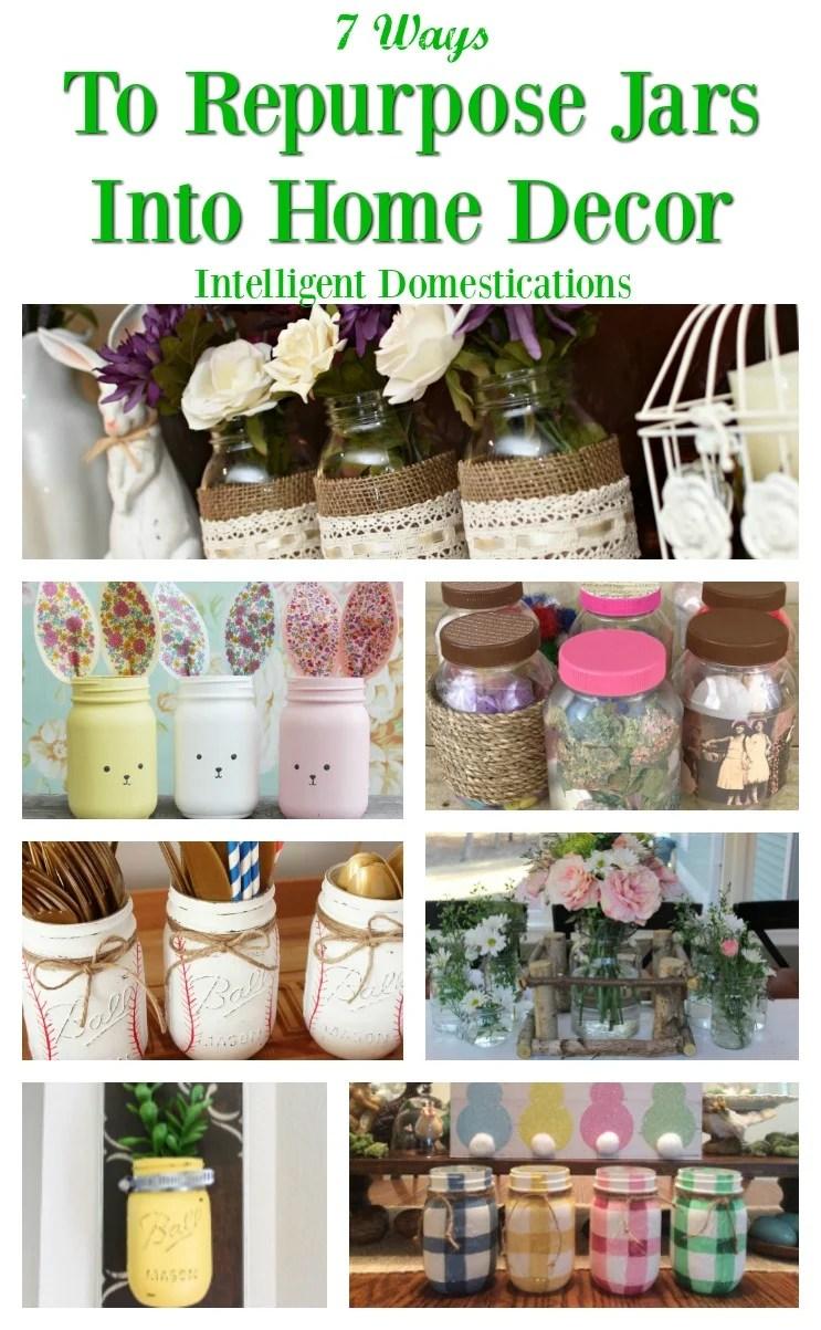 Ways To Repurpose Jars Into Home Decor. How To Use Mason Jars For Home Decor