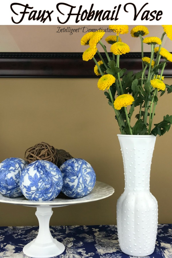 How To Make A Faux Hobnail Vase Intelligent Domestications