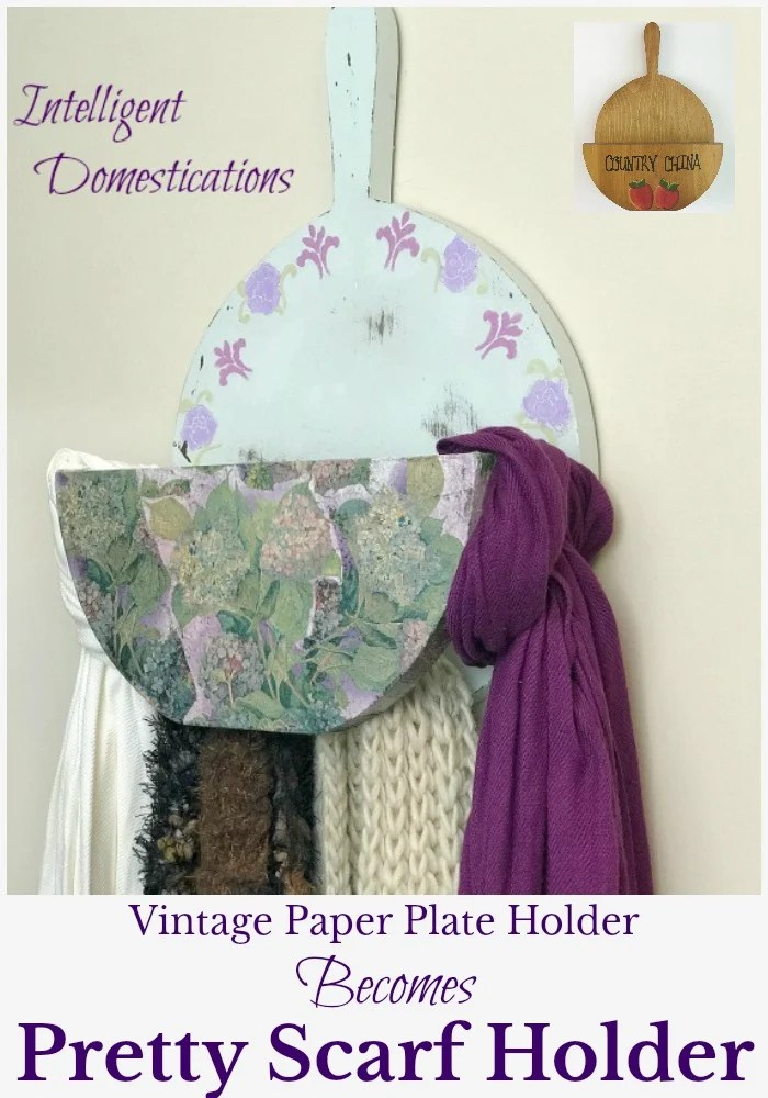Upcycle a Vintage Wood Paper Plate Holder into a Scarf Holder for closet organization. DIY & Vintage Country Paper Plate Holder Becomes Scarf Holder ...