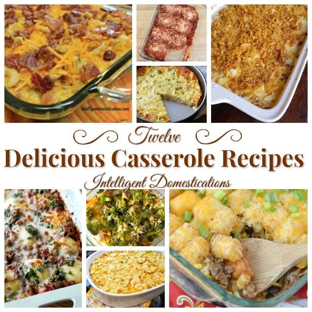 Twelve Delicious Casserole Recipes (Merry Monday 219