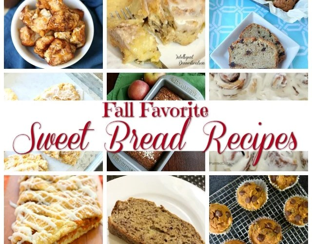 Fall Favorite Sweet Bread Recipes (Merry Monday 225)
