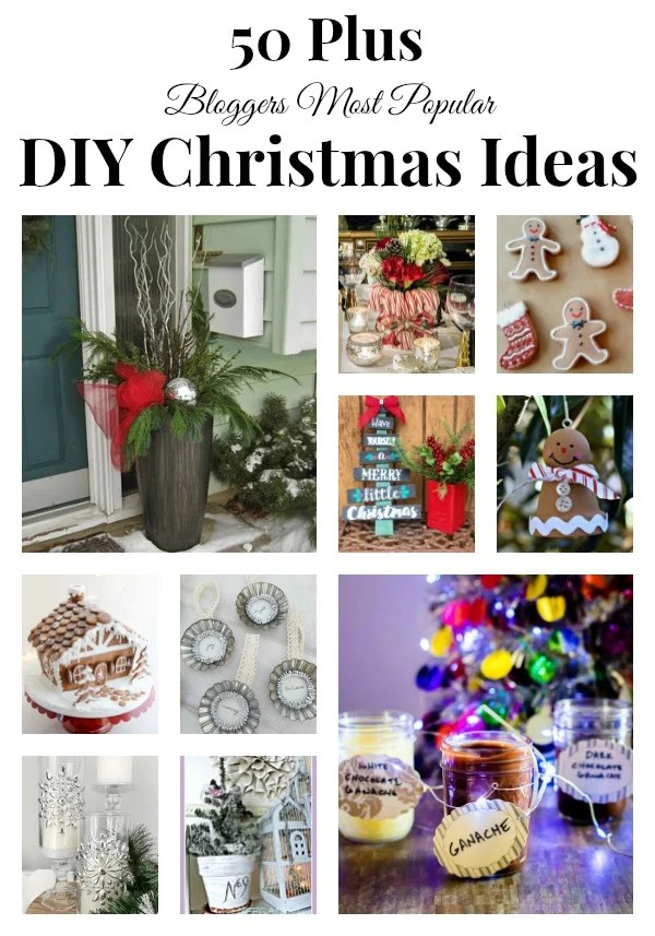 50 Plus most popular DIY Christmas Ideas 50 Plus DIY Christmas Ideas