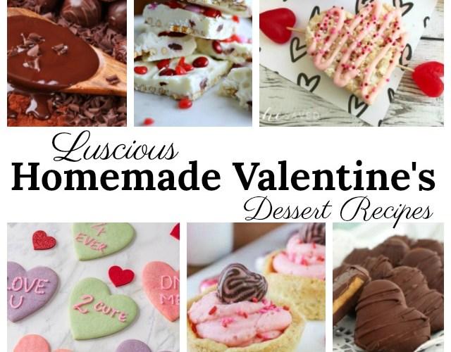 Luscious Homemade Valentine's Dessert Recipes #ValentinesDay #homemadedessert