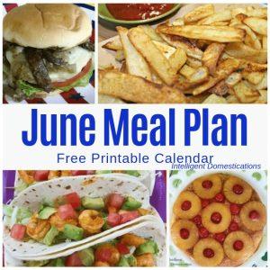 June Meal Plan Free Printable Calendar. #mealplan