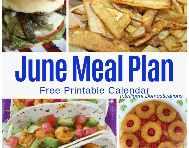 June Meal Plan Free Printable Calendar. #mealplan