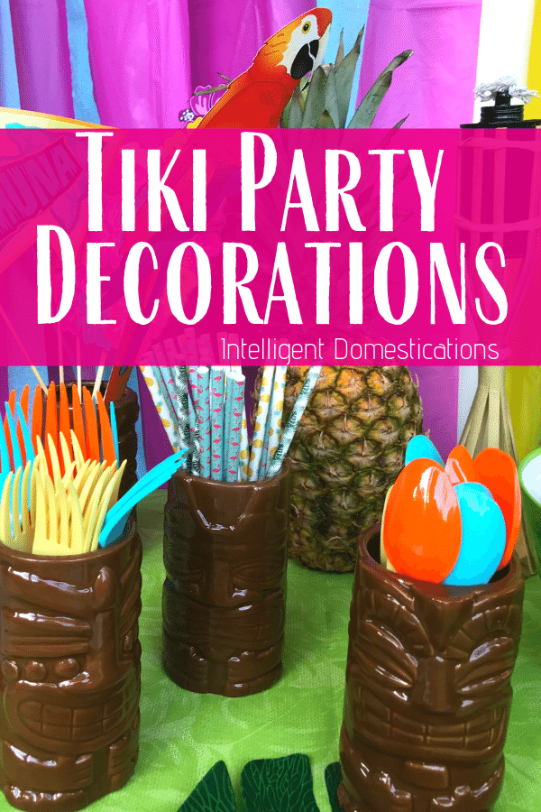Tiki Party Decor Ideas. Where we found all of our Tropical Party decorations at affordable prices. #tikiparty #tropicalparty