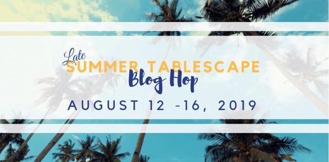 Late Summer Tablescape Tour #tablescape