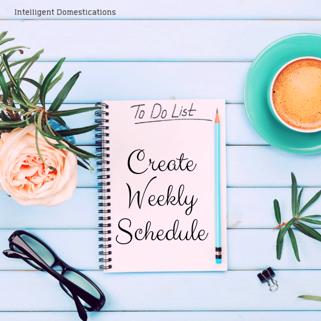 An organizer on a table with a title saying Create Weekly Schedule To Do List