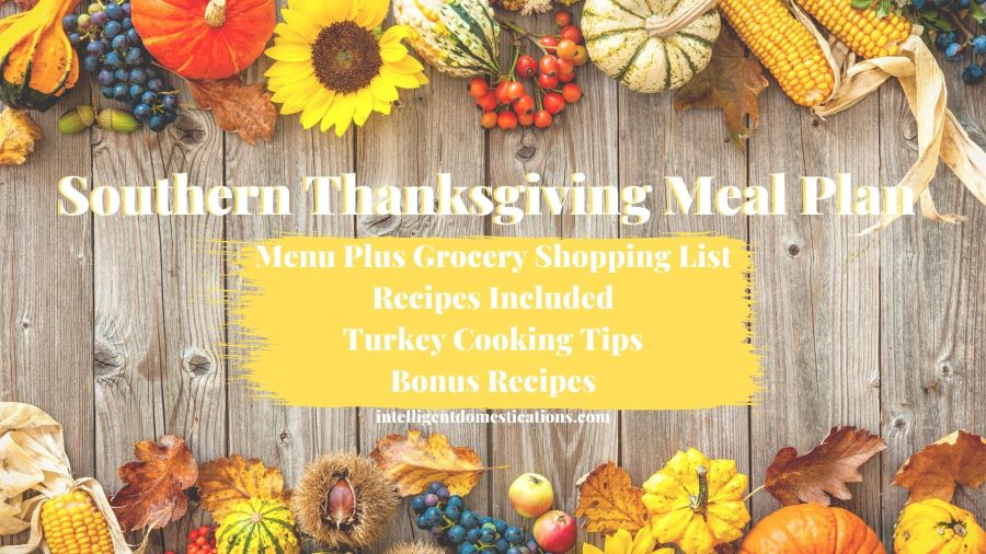 Southern Thanksgiving Meal Plan including grocery shopping list, recipes and tips