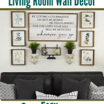 Six DIY Living Room Wall Decor Ideas that are cheap and easy. How to hang pictures the easy way. #diywalldecor #diydecor