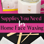 Supplies you will need to do your own face waxing at home. There is minimal expense and it saves money over time to wax your own unwanted facial hair. #facialhairremoval #facewaxing