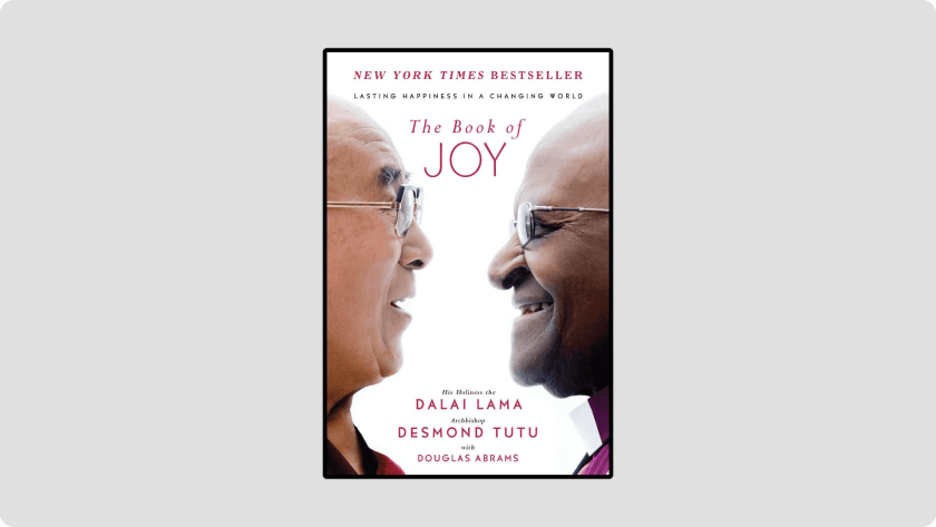 The Book of Joy: Lasting Happiness in a Changing World - Best Spiritual Books of All Time