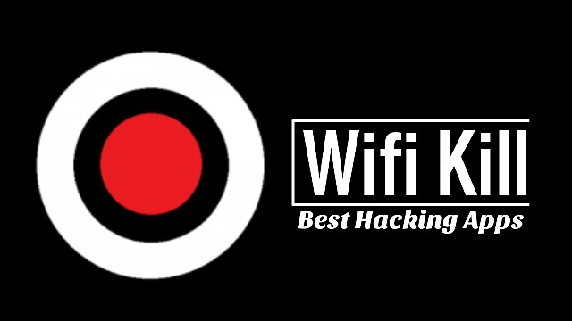 wifi kill hacking apps for android