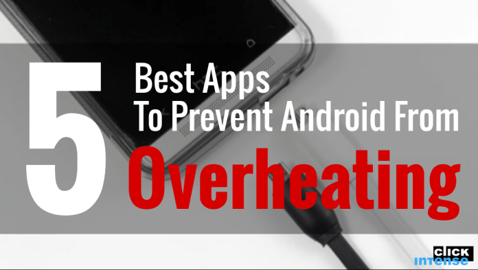 5 best apps to prevent android from overheating