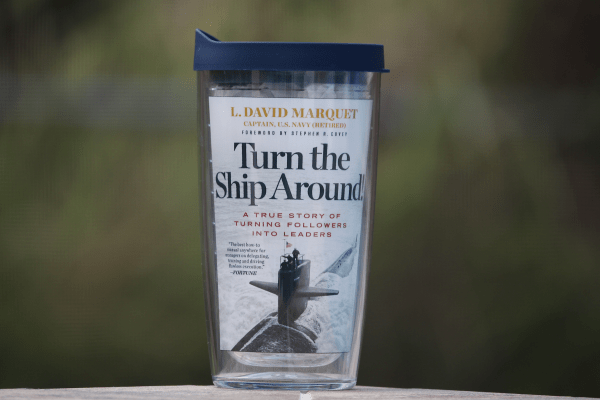 Turn the Ship Around! Tervis Tumbler available from Intent-Based Leadership